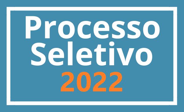 Processo seletivo 2022